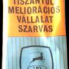 Tiszántúli Meliorációs Vállalat 3.